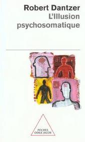 L'illustion psychosomatique - Intérieur - Format classique