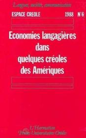 Espace créole n°6, 1988 ; économies langagières dans quelques créoles des Amériques - Couverture - Format classique