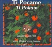 Ti Pocame / Ti Pokam Bilingue Creole-Francais - Couverture - Format classique