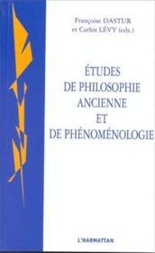 Études de philosophie ancienne et de phénomenologie - Couverture - Format classique