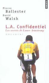 L.A. Confidentiel. Les Secrets De Lance Armstrong - Intérieur - Format classique