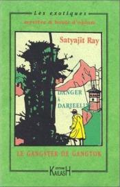 Le Gangster De Gangtok, Danger A Darjeeling - Couverture - Format classique