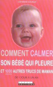 Comment Calmer Son Bebe Qui Pleure Et 1000 Autres Trucs De Maman Nouvelle Edit - Intérieur - Format classique