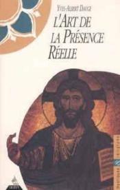 L'Art De La Presence Reelle - Couverture - Format classique