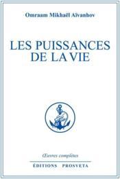 Oeuvres Completes T.5 ; Les Puissances De La Vie - Couverture - Format classique