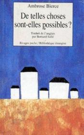 De Telles Choses Sont-Elles Possibles ? - Couverture - Format classique