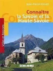 Connaître la Savoie et la Haute-Savoie - Couverture - Format classique