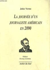 La journée d'un journaliste américain en 2890 - Couverture - Format classique