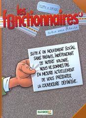 Les fonctionnaires t.4 ; grève sans préavis - Intérieur - Format classique