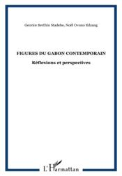 Figures du Gabon contemporain, problèmes et perspectives - Couverture - Format classique