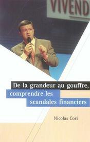De La Grandeur Au Gouffre : Comprendre Les Scandales Financiers - Intérieur - Format classique