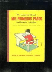 Mis Primeros Pasos. Enciclopedia Intuitiva. Texte En Espagnol. - Couverture - Format classique