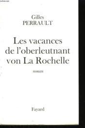 Les Vacances De L'Oberleutnant Von La Rochelle. - Couverture - Format classique