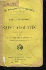Les Confessions De Saint Augustin. Eveque D'Hippone Precedees De Sa Vie Par S. Possidius. - Couverture - Format classique