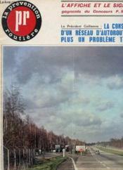 Revue La Prevention Routiere - N°37 - Fevrier 1965 - Construction D'Un Reseau D'Autoroutes - Couverture - Format classique