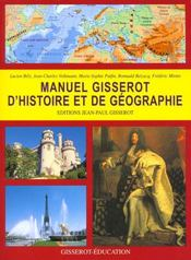Vente  Manuel Gisserot D'Histoire Et Geographie  - Lucien Bely - Jean-Charles Volkmann - Romuald Belzacq - Frederic Miotto - Marie-Sophie Putfin