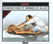 Humour Noir Et Hommes En Blanc - Intérieur - Format classique