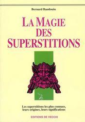 La Magie Des Superstitions - Intérieur - Format classique