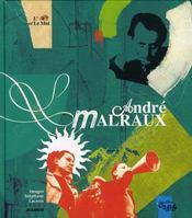 André Malraux, l'oeil et le mot - Intérieur - Format classique