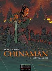 Chinaman ; intégrale t.1 à t.4 ; un monde nouveau - Intérieur - Format classique