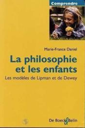 La Philosophie Et Les Enfants - Couverture - Format classique
