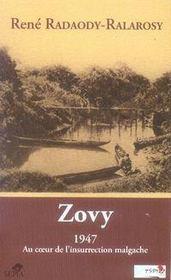Zovy, 1947 ; au coeur de l'insurrection malgache - Intérieur - Format classique