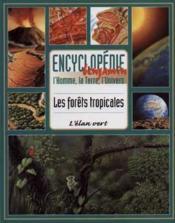 Les Forets Tropicales - Couverture - Format classique