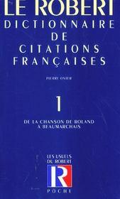 Le Dictionnaire Des Citations Francaises T.1 ; De La Chanson De Roland A Beaumarchais ; 20e Edition - Intérieur - Format classique