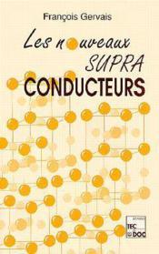 Les nouveaux supraconducteurs - Couverture - Format classique
