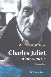Charles Juliet D'Ou Venu ? - Intérieur - Format classique