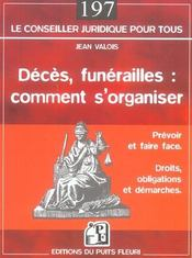 Deces, funerailles : comment s'organiser. prevoir et faire face. droits, obligations et demarches - Intérieur - Format classique