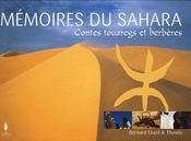 Mémoires du Sahara ; contes touaregs et berbères - Couverture - Format classique