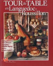 Tour de table en Languedoc-Roussillon - Couverture - Format classique