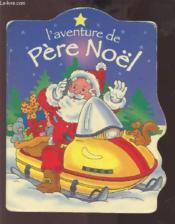 L'Aventure De Pere Noel - Couverture - Format classique
