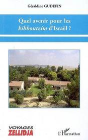 Quel avenir pour les kibboutzim d'Israël - Intérieur - Format classique