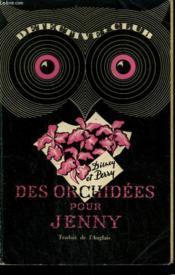 Des Orchidees Pour Jenny. Collection Detective Club N° 39 - Couverture - Format classique
