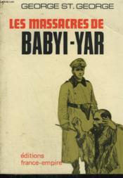 Les Massacres De Babyi-Yar. - Couverture - Format classique