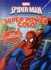 Super Colo ; Spider-Man ; Super Power Colo - Couverture - Format classique