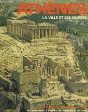 Athenes La Ville Et Ses Musees - Couverture - Format classique