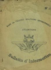 Bases De Transit Militaire Interarmees Atlantique - N°11 - Bulletin D'Information - Couverture - Format classique