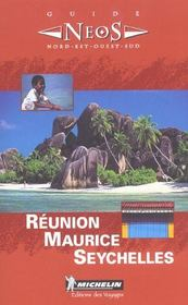 8503: guide neos ; reunion  maurice seychelles en francais  - Collectif Michelin