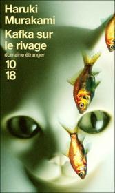 Kafka sur le rivage – Haruki Murakami – ACHETER OCCASION – 05/06/2007