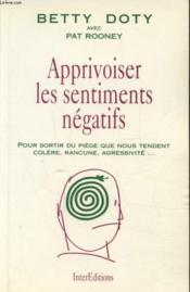Apprivoiser Les Sentiments Negatifs - Couverture - Format classique