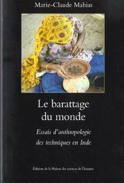 Le Barattage Du Monde. Essais D'Anthropologie Des Techniques En Inde - Intérieur - Format classique