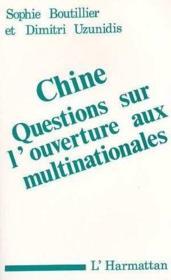 Chine ; questions sur l'ouverture aux multinationales - Couverture - Format classique
