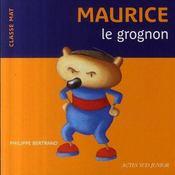 Maurice, le grognon - Intérieur - Format classique