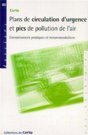 Plans De Circulation D'Urgence Et Pics De Pollution De L'Air: Connaissances Pratiques Et Recommandat - Couverture - Format classique