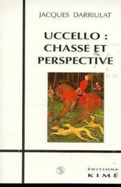 Uccello Chasse Et Perspective - Couverture - Format classique