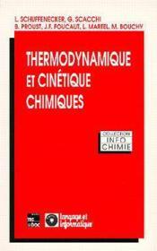 Thermodynamique Et Cinetique Chimiques (Collection Info-Chimie) - Couverture - Format classique