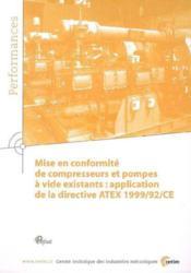 Mise En Conformite De Compresseurs Et Pompes A Vide Existants : Application De La Directive Atex 199 - Couverture - Format classique